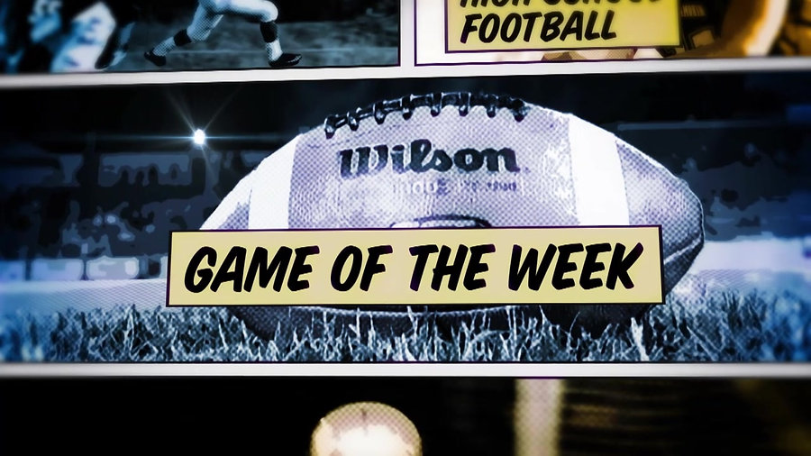 High School Football Game of the Week