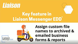 Liaison Messenger EDD key feature - custom file names