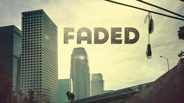 Faded - Reality/Docu-Series Pilot - Directed by Kris Armstrong