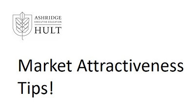 3.a.ii.4. Market Attractiveness Part 4- Tips!