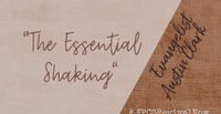 The Essential Shaking