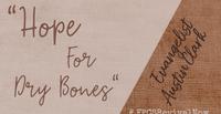 Hope For Dry Bones