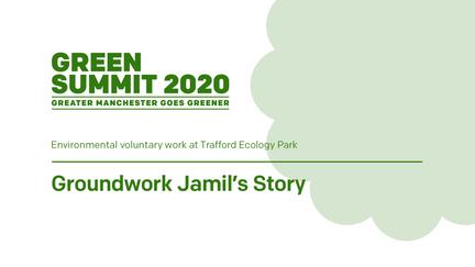 Groundwork Jamil's Story