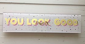 You look good gold leaf sign