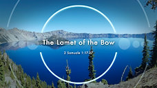 The Lamet of the Bow