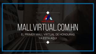 MallVirtualHN -  La forma más inteligente de expandir tu negocio en la web.