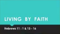 July 26 Living By Faith