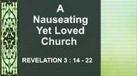 Aug 16 A Nauseating Yet Loved Church