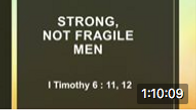 June 21 Stronger, Not Fragile Men