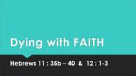 Aug 2 Dying with Faith