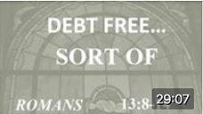 Debt Free...Sort of