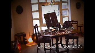 ORiŞA exhibition 2005