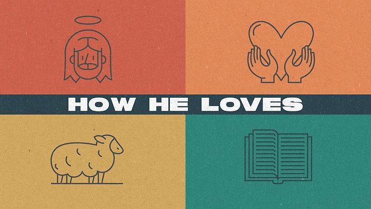 How He Loves