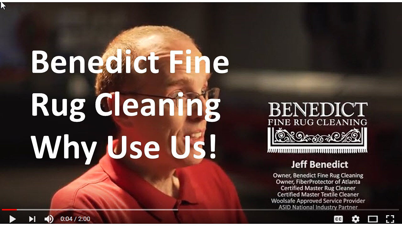 Benedict Fine Rug Cleaning - Why Use Us!