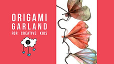 Origami Garlands