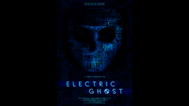 Electric Ghost -TRAILER