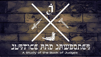 6/27/2021 Justice & Jawbones - Judges: Deborah & Jael