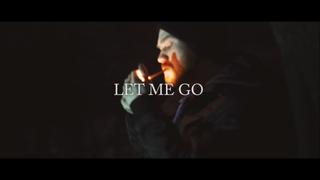 Let Me Go -Nick Sinist