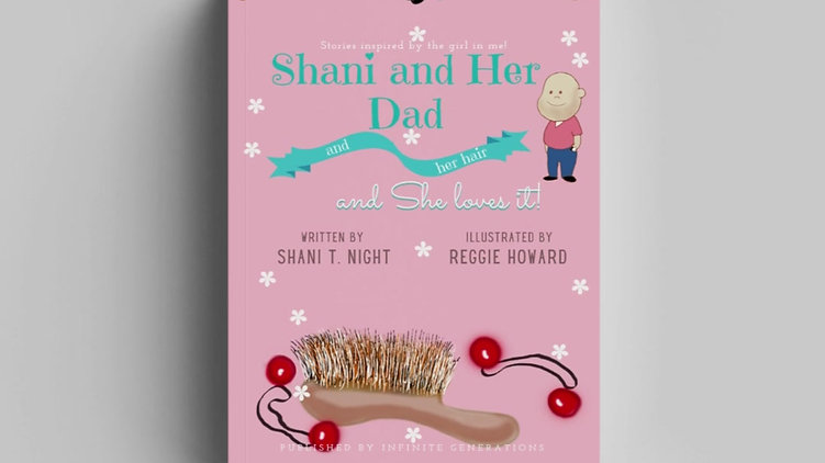 Shani and Her Dad (Book 3)
