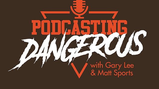 Podcasting Dangerous