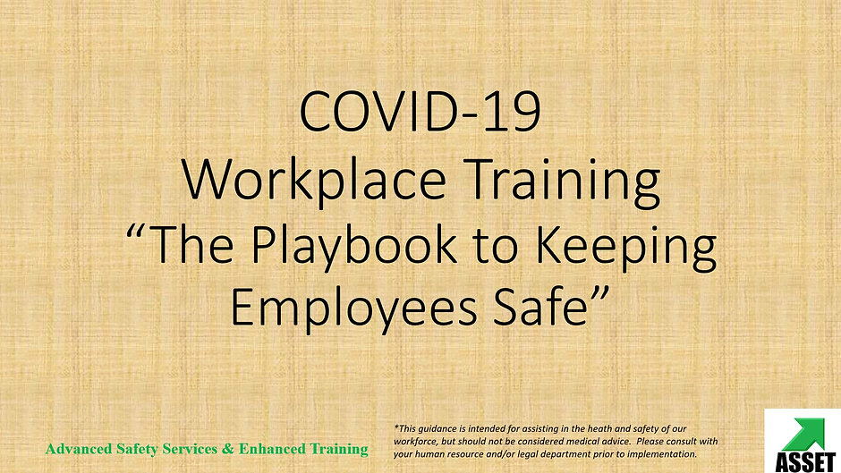 COVID-19 Safety Training:  Employee and Manager Editions