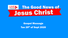 Gospel Message 29th Sept - If any man thirst!