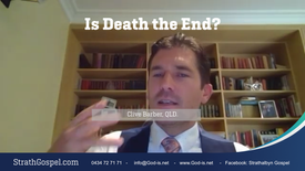 Is Death the End?  -  Clive Barber