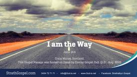 I am the way! : Craig Munro, Scotland