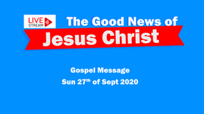 Gospel Message 27th Sept - A changed perspective.