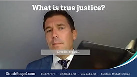 What is true Justice? - Clive Barber