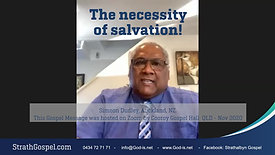 The Necessity of Salvation - Simeon Dudley, NZ