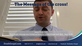 The Message of the Cross - David Irwin QLD