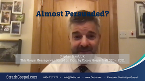 Almost persuaded - Stephen Grant  Scotland