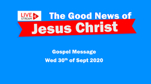 Gospel Message 30th Sept - Glorious appearing of The Great God - our Saviour Jesus Christ.