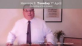 3: Gospel Message - Tue 7th