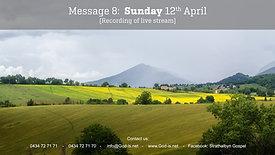 8: Gospel Message - Sun 12th