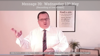 39: Gospel Message - Wed 13th May