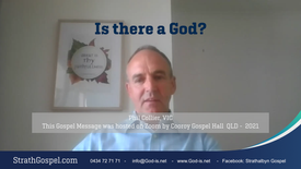 Is there a God? - Phil Collier