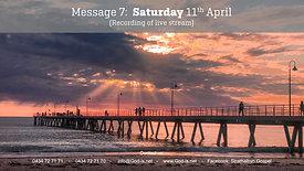 7: Gospel Message Sat 11th