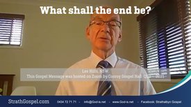 What shall the end be? - Les Hills