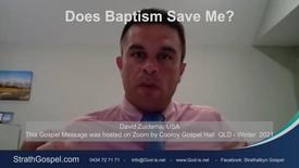 Does Baptism Save me? - David Zuidema