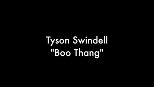 "Tyson Swindell ""Boo Thang"" Official music video"