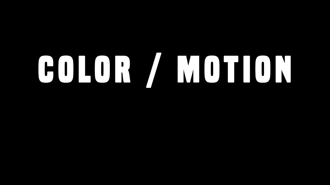 COLOR & MOTION