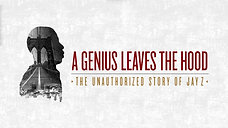 A Genius Leaves the Hood The Unauthorized Story of Jay Z