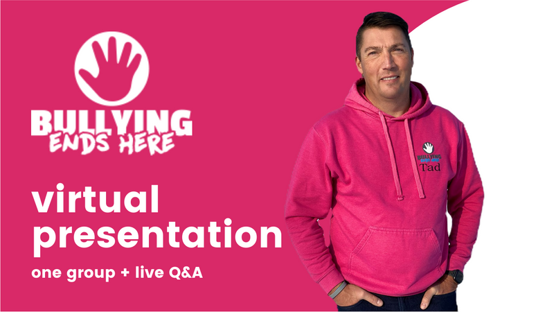Bullying Ends Here- Virtual Presentation -24 Hours + Live Q&A