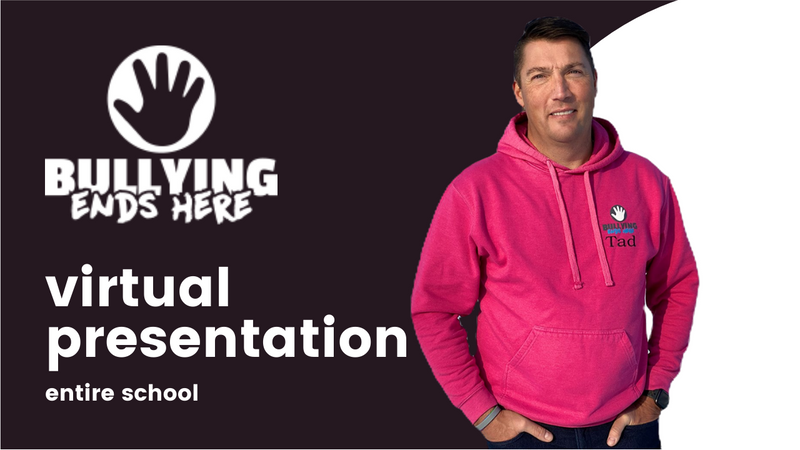 Bullying Ends Here- Virtual Presentation -Entire School