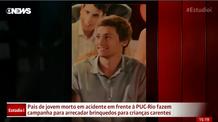 Pais de jovem morto em acidente fazem campanha para arrecadar brinquedos.  GloboNews