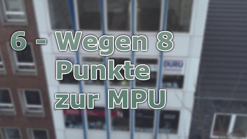 6 - Wegen 8 Punkte zur MPU - Unsere Erfolgsgeschichten 3