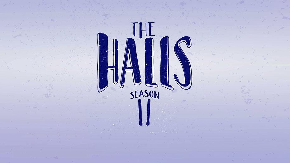 The Halls Season 2