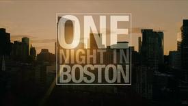 One Night In Boston Trailer